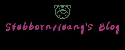 StubbornHuang's Blog