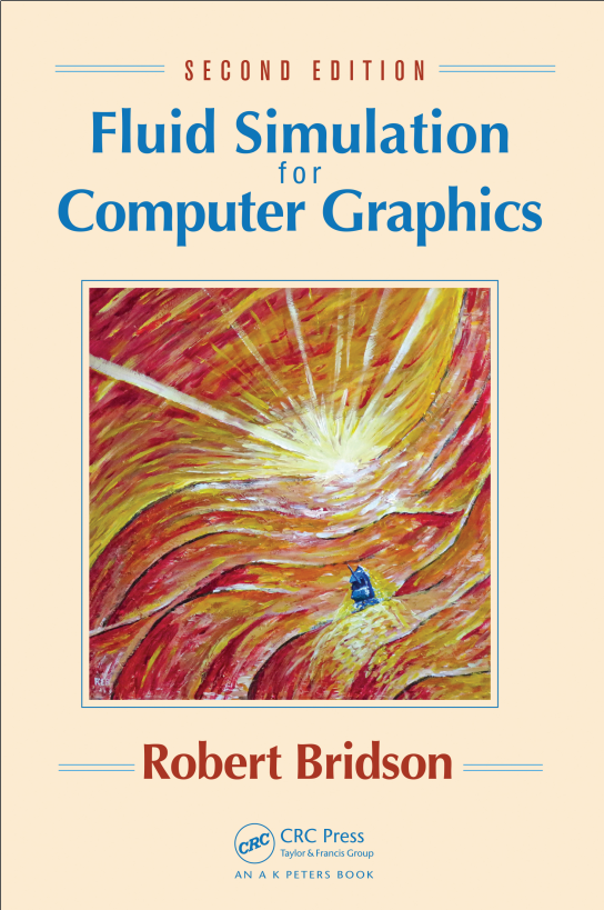资源分享 – Fluid Simulation for Computer Graphics, Second Edition英文高清PDF下载