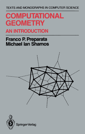 资源分享 – Computational Geometry:An Introduction(Franco P.Preparata, and Michael Shamos)英文高清PDF下载-StubbornHuang Blog