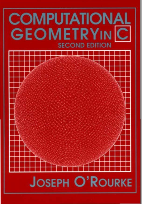 资源分享 – Computational Geometry in C(Joseph O'Rourke 1998)英文高清PDF下载-StubbornHuang Blog