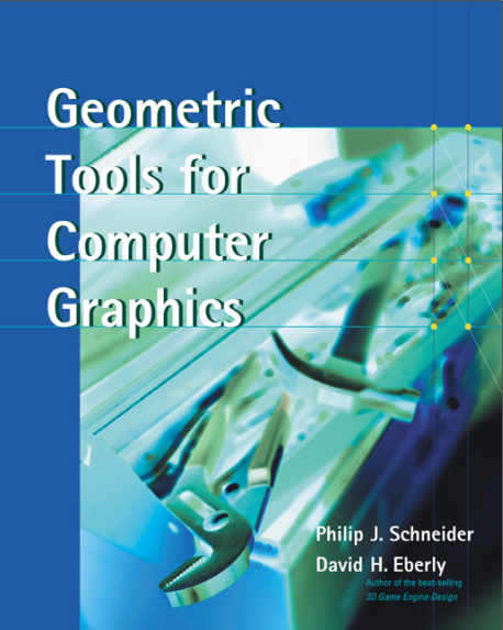资源分享 – Geometric tools for computer graphics(Philip J. Schneider, and David H. Eberly)英文高清PDF下载