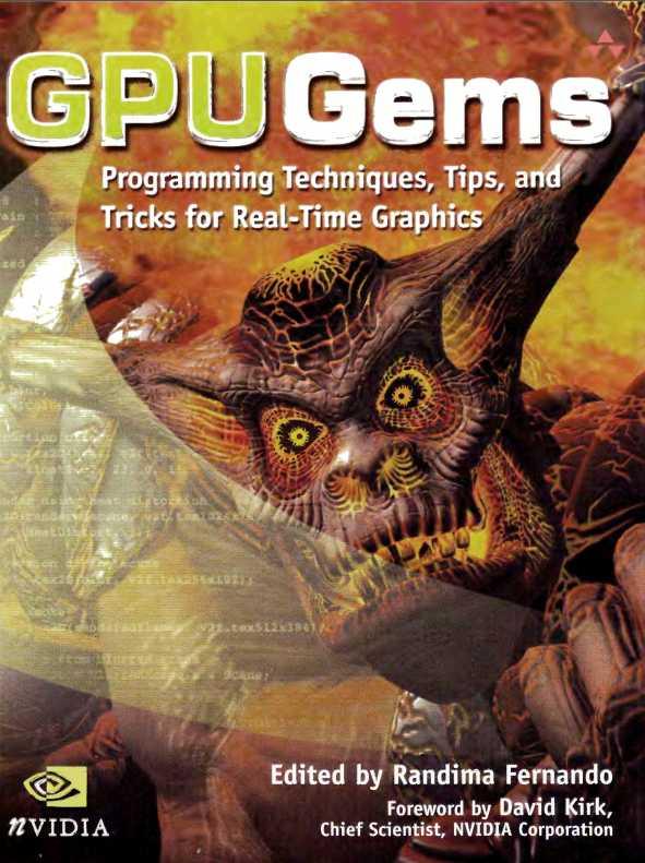 资源分享 – GPU Gems 1 – Programming Techniques, Tips and Tricks for Real-Time Graphics英文高清PDF下载