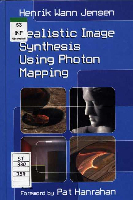 资源分享 – Realistic Image Synthesis Using Photon Mapping英文高清PDF下载-StubbornHuang Blog