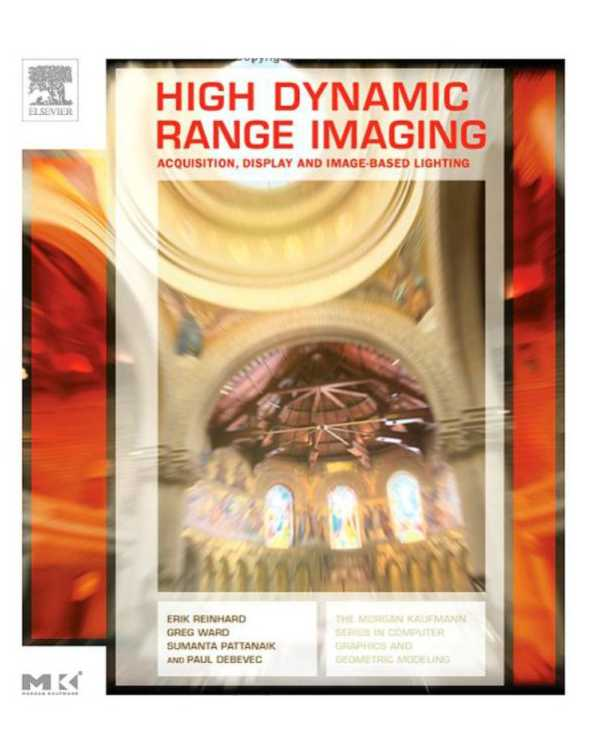 资源分享 – High Dynamic Range Imaging- Acquisition, Display, and Image-Based Lighting ( First Edition )PDF下载