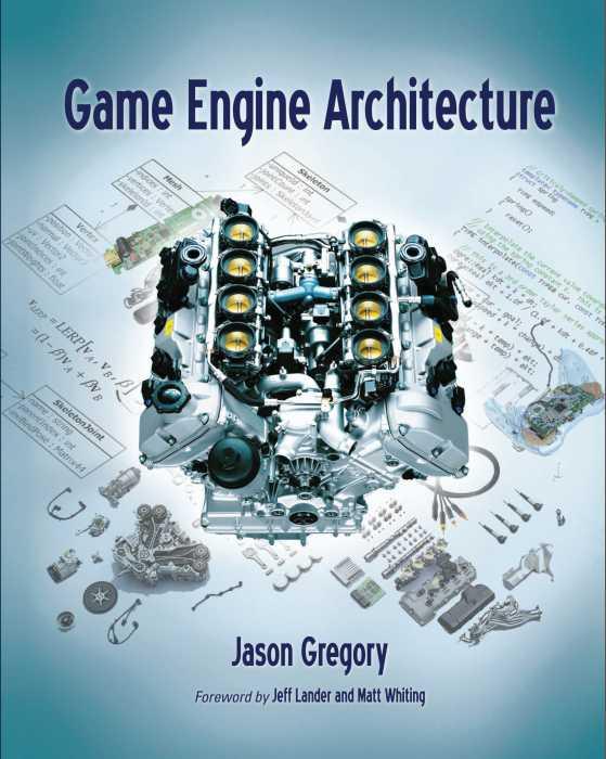 资源分享 – Game Engine Architecture (First Edition)英文高清PDF下载
