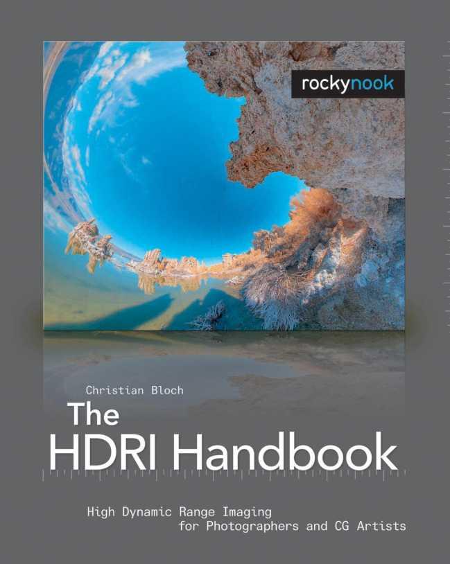 资源分享 – The HDRI Handbook- High Dynamic Range Imaging for Photographers and CG Artists英文高清PDF下载