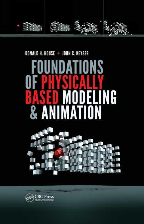 资源分享 – Foundations of Physically Based Modeling and Animation 英文PDF下载