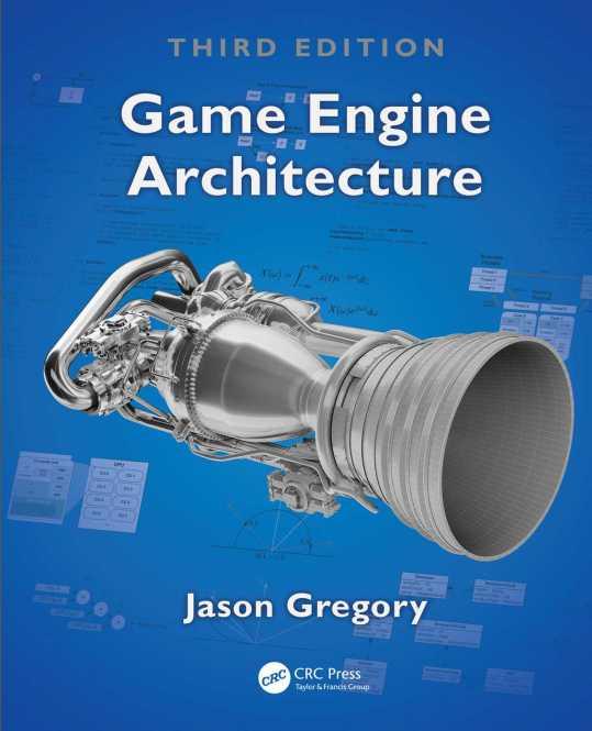 资源分享 – Game Engine Architecture (Third Edition)英文高清PDF下载