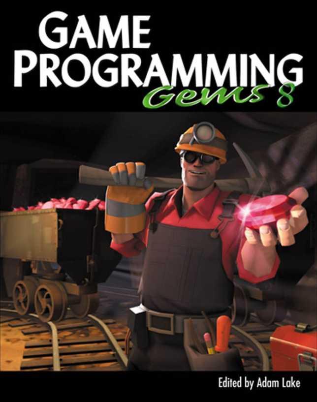 资源分享 – Game Programming Gems 8 英文高清PDF下载-StubbornHuang Blog