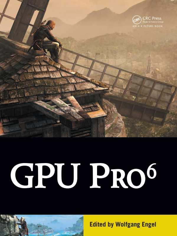 资源分享 – GPU Pro 6 – Advanced Rendering Techniques 英文高清PDF下载-StubbornHuang Blog