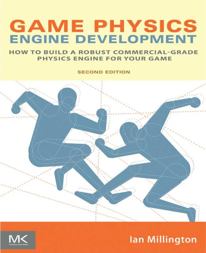 资源分享 – Game Physics Engine Development- How to Build a Robust Commercial-Grade Physics Engine for your Game (Second Edition) 英文高清PDF下载-StubbornHuang Blog