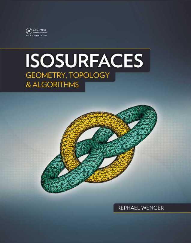 资源分享 – Isosurfaces – Geometry, Topology, and Algorithms 英文高清PDF下载
