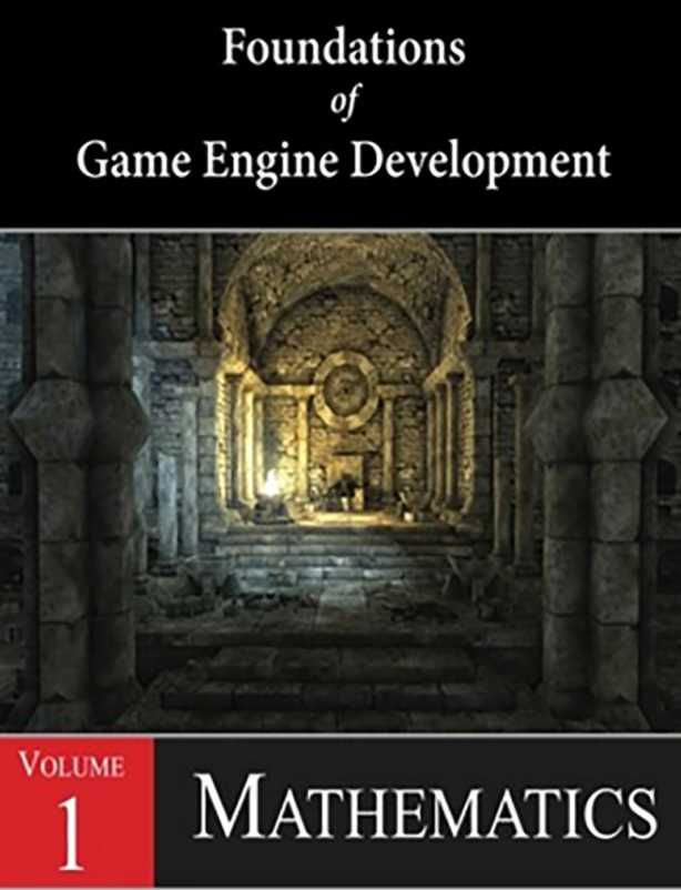 资源分享 – Foundations of Game Engine Development, Volume 1 Mathematics 英文高清PDF下载