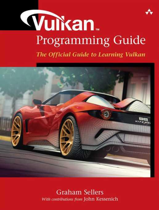 资源分享 – Vulkan Programming Guide – The Official Guide to Learning Vulkan 英文高清PDF下载