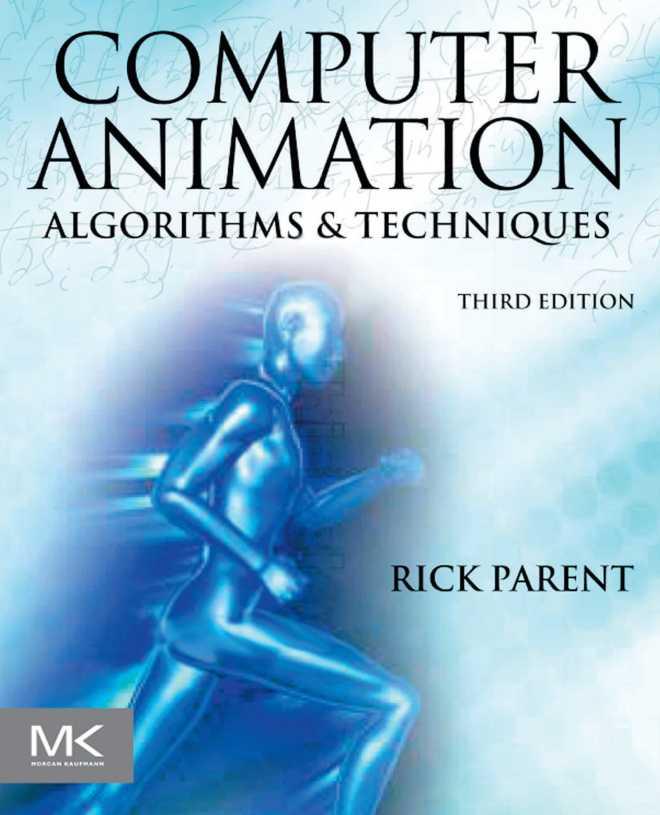 资源分享 – Computer Animation – Algorithms and Techniques (Third Edition) 英文高清PDF下载