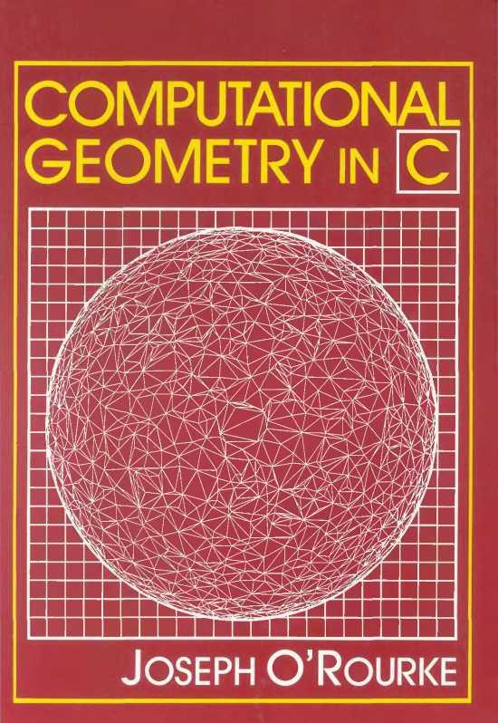 资源分享 – Computational Geometry in C, First Edition 英文高清PDF下载