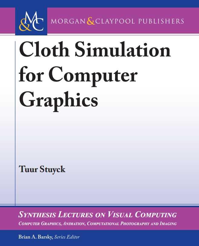 资源分享 – Cloth Simulation for Computer Graphics 英文高清PDF下载-StubbornHuang Blog