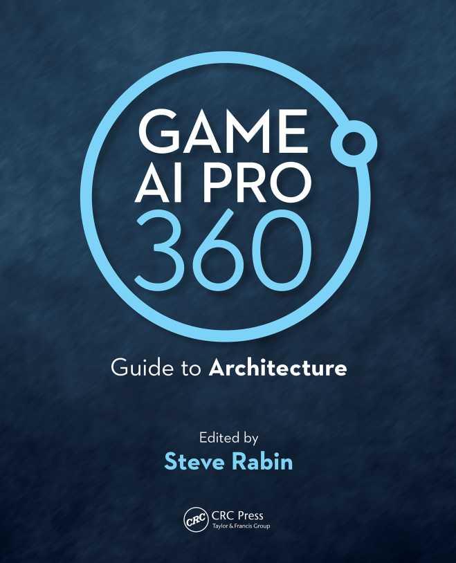 资源分享 – Game AI Pro 360 – Guide to Architecture 英文高清PDF下载-StubbornHuang Blog