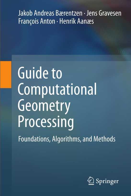 资源分享 – Guide to Computational Geometry Processing Foundations, Algorithms, and Methods英文高清PDF下载