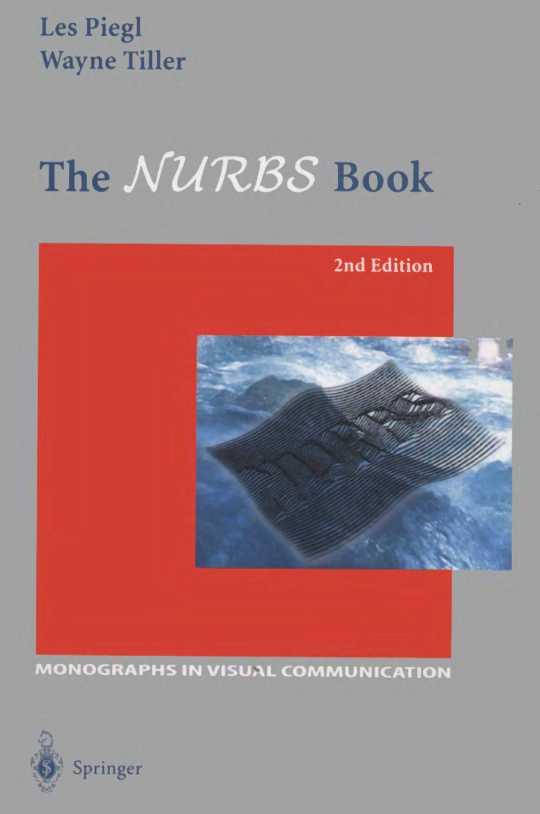 资源分享 – The NURBS Book (2nd,Les Pieg) 英文版PDF下载