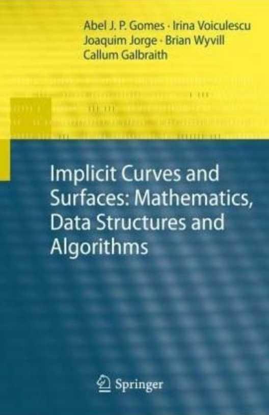 资源分享 – Implicit Curves and Surfaces – Mathematics, Data Structures and Algorithms 英文高清PDF下载