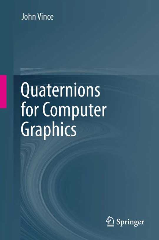 资源分享 – Quaternions for Computer Graphics 英文高清PDF下载