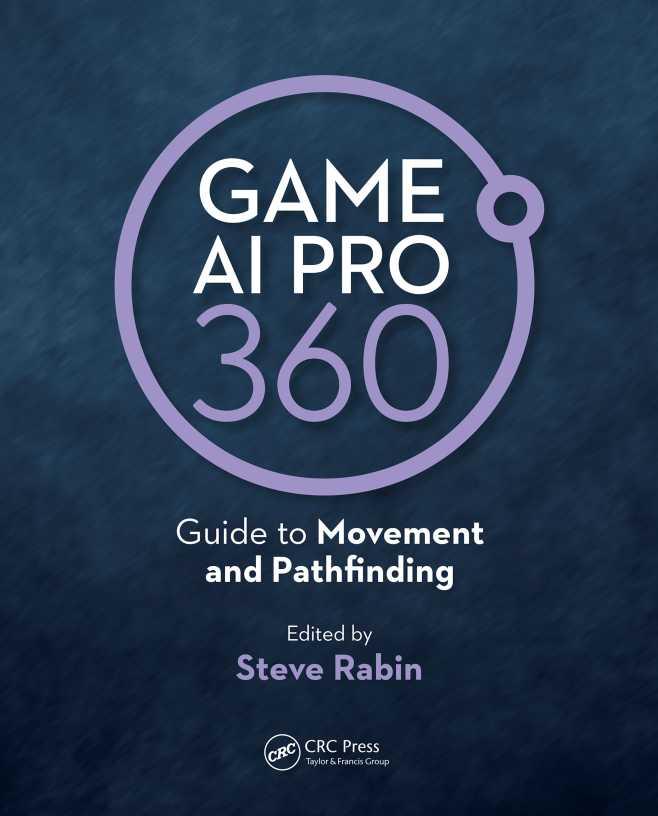 资源分享 – Game AI Pro 360 – Guide to Movement and Pathfinding 英文高清PDF下载