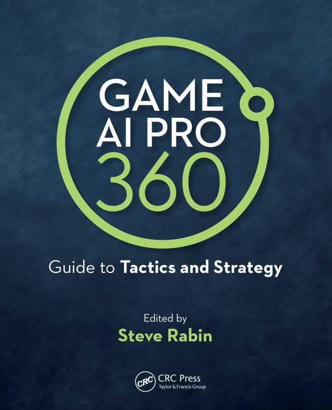 资源分享 – Game AI Pro 360 – Guide to Tactics and Strategy 英文高清PDF下载-StubbornHuang Blog