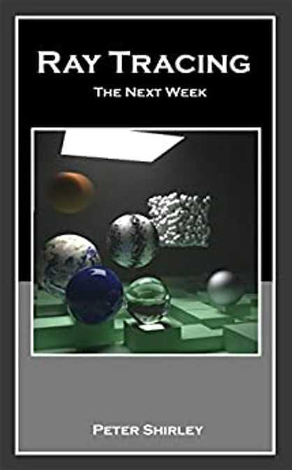 资源分享 – Ray Tracing – The Next Week英文高清PDF下载