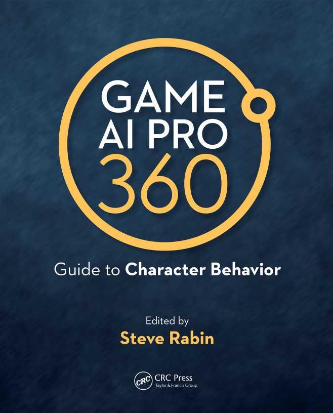 资源分享 – Game AI Pro 360 – Guide to Character Behavior 英文高清PDF下载