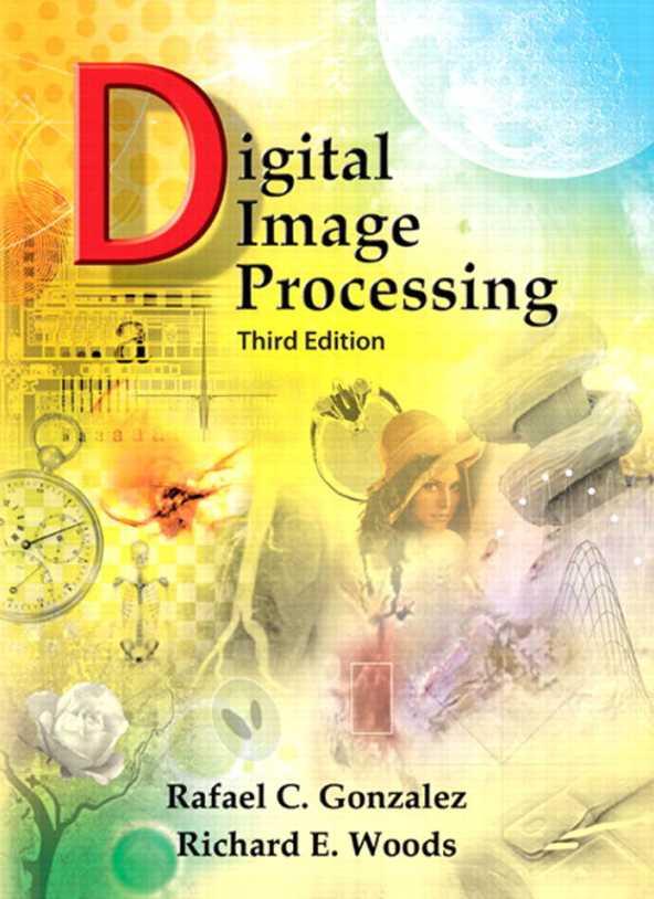 资源分享 – Digital Image Processing , Third Edition 英文高清PDF下载-StubbornHuang Blog