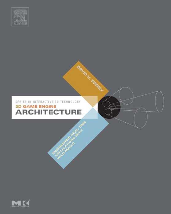 资源分享 – 3D Game Engine Architecture – Engineering Real-Time Applications with Wild Magic 英文高清PDF下载