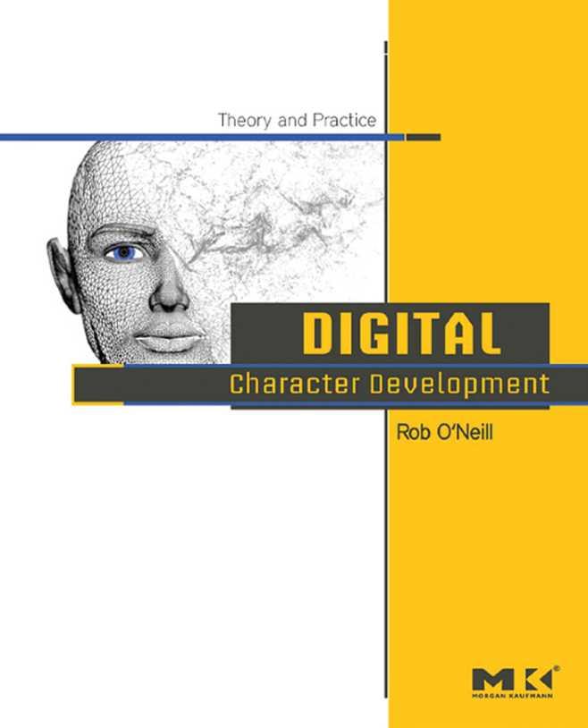 资源分享 – Digital Character Development – Theory and Practice , First Edition 英文高清PDF下载-StubbornHuang Blog