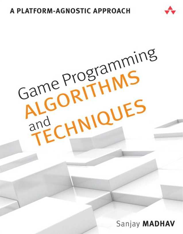 资源分享 – Game Programming Algorithms and Techniques – A Platform-Agnostic Approach 英文高清PDF下载