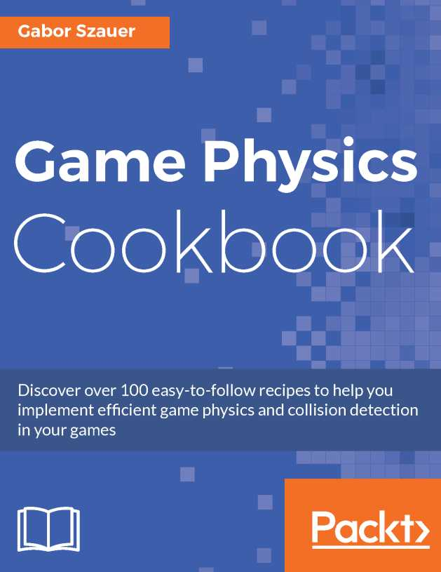 资源分享 – Game Physics Cookbook 英文高清PDF下载-StubbornHuang Blog