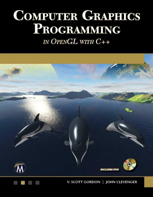 资源分享 – Computer Graphics Programming in OpenGL with C++, First Edition 英文高清PDF下载-StubbornHuang Blog